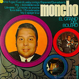 1981- El Gitano Del Bolero - Moncho