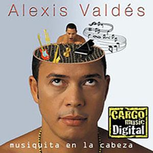 Alexis Valdes-Musiquita En La Cabeza-Frontal